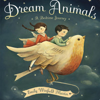 Dream Animals, A BEDTIME JOURNEY