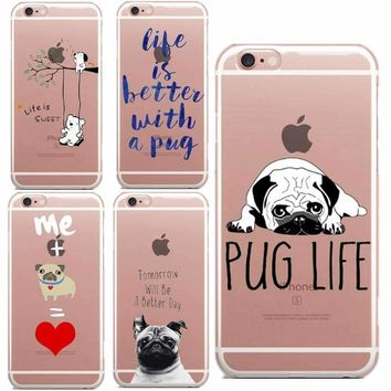 Tomorrow Will Be A Better Day Pug life Is sweet Phone Cases