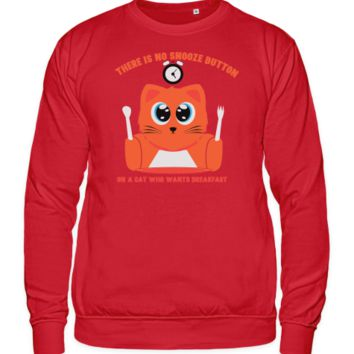 There is no snooze button sweat shirt