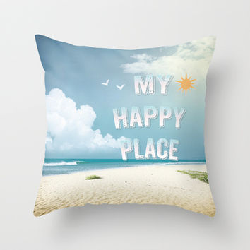 My Happy Place Throw Pillow by NisseDesigns