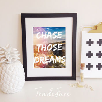 Chase those Dreams Print, Instant Download, Mountain Sky Scene Photo, 8x10, Office Gallery Wall Decor, Follow Your Dreams, Inspirational