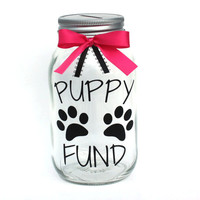 Puppy Fund canning Jar Bank with Coin Slot Lid and Ribbon, Gift for Dog Lovers, Dog Fund, Dog Gifts, Puppy Accessories, Gift for Puppy