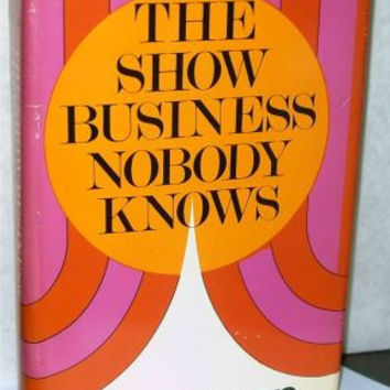 The Show Business Nobody Knows