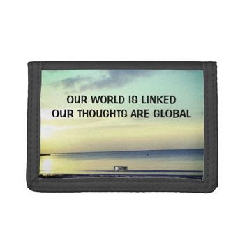 Global Photo Quote by Kat Worth Tri-fold Wallet