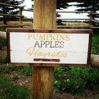 "Fall Themed Wood Sign ""Pumpkins, Apples, Hayrides"""
