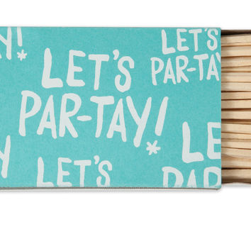 Let's Par-tay Matches