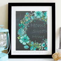 "Home Wall  Art, ""Home"", Watercolor Floral,  Floral Quote,  Watercolor Floral, Wreath Art Print,  Home Sweet Home,  Floral Print,  Floral Art"