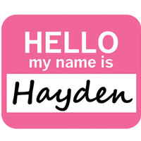 Hayden Hello My Name Is Mouse Pad - No. 2