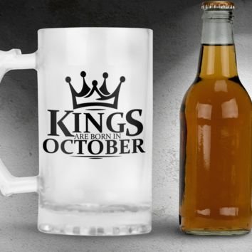 Kings Are Born in October Frosted Beer Mug, 16oz Frosted Beer Stein