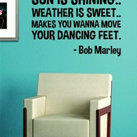 Sun Is Shining Bob Marley Quote Decal Sticker Wall Vinyl Music