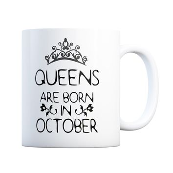 October Birthday Gift Queens Are Born 11 oz Coffee Mug Ceramic Coffee and Tea Cup
