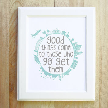 Good Things 8 x 10 illustration print inspirational quote handwritten font mint pink khaki blue earth nursery home decor