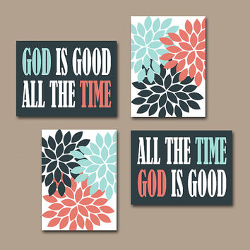 GOD is Good All The Time Wall Art CANVAS Religious Quote Home Decor Flower Burst Prints Floral Coral Aqua Navy Art Set of 4 Choose Colors