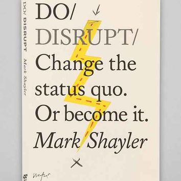 Do Disrupt By Mark Shayler - Black One