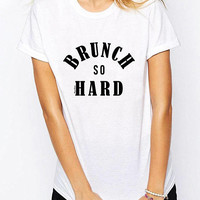 Brunch So Hard T shirt Ladies Unisex Brunch Shirt Funny T-shirts Champagne Brunch T Shirt Brunch Lover T-shirt Funny TShirt Mimosa Shirt Tee