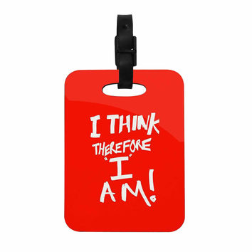 "Bruce Stanfield ""I Think, Therefore I Am RED"" White Typography Decorative Luggage Tag"