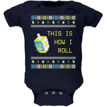 Hanukkah This is How I Roll Dreidel Ugly Christmas Sweater Soft Baby One Piece