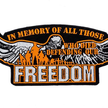 In memory of All Those who Died for Our Freedom Iron on Center Back Patch