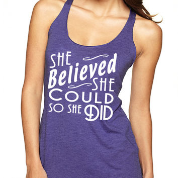 Purple She Believed She Could So She Did Tank Top