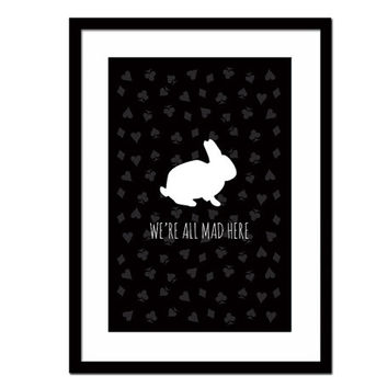 We're All Mad Here - Lewis Carroll Quote - Alice in Wonderland - Quotation Art Print Literary Art - Children's Book Quote - Bunny Rabbit Art