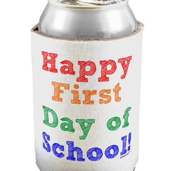 Happy First Day of School Can / Bottle Insulator Coolers