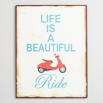 Life is a Beautiful Ride Metal Wall Art