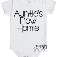 Auntie's New Homie // Aunt's // Baby // Clothing