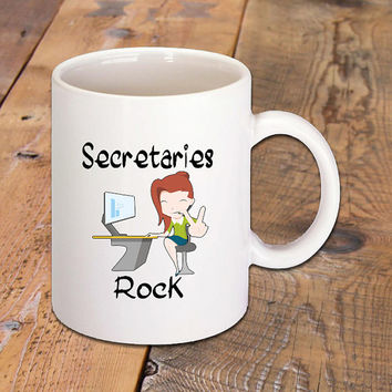 Secretaries Rock Ceramic Coffee Mug, Hot Drinks, Cappuccino, Espresso, Latte, Tea, Chocolate, Secretary, Morning Coffee, Work, Job