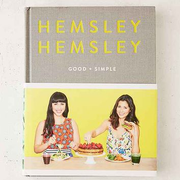 Good + Simple: Recipes To Eat Well And Thrive By Jasmine Hemsley & Melissa Hemsley