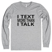 I Text More Than I Talk-Unisex Heather Grey T-Shirt