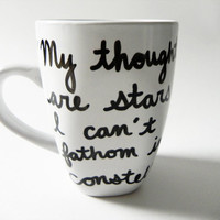 My thoughts are stars I can't fathom into constellations. - The Fault in Our Stars by John Green - mug // hand-drawn/written