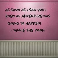 As soon as I saw you....Winnie The Pooh Vinyl Wall Decal lettering Custom design graphic art