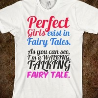 WALKING TALKING FAIRY TALE PERFECT GIRL T-SHIRT