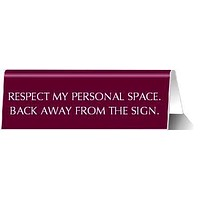Respect My Personal Space Back Away From The Sign Nameplate Desk Sign in Fuchsia Pink (NP06)