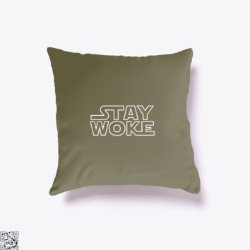 Stay Woke, Star Wars Throw Pillow Cover