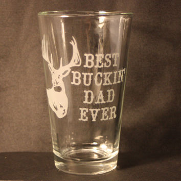 Drinking Glass, Sand-Etched Image, Deer Etching, Father's Day, Best Dad Ever, Handmade