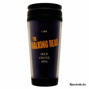 Funny WALKING DEAD Travel Mug for those rough mornings...