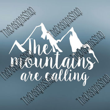 Adventue Awaits SVG  Design | The Mountains Are Calling | SVG File Country Design File | Svg Dxf PDF Sure Cuts A Lot Silhouette Cricut | 246