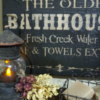 The Olde Bathhouse primitive painted sign rustic old west country creek woods montana made sign
