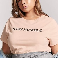 Plus Size Stay Humble Graphic Tee