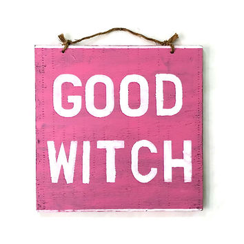 Good Witch Wood Wood Sign - Pink