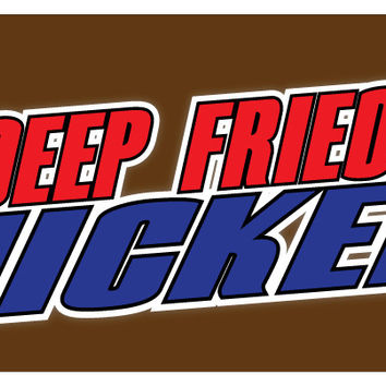 Deep Fried Snickers Banner Candy Candy bar Concession Stand Sign 36x96