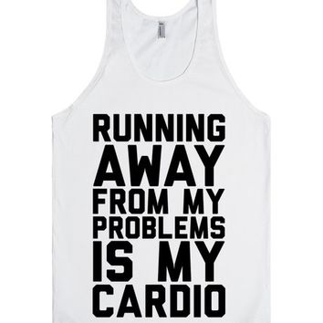 Running Away From My Problems Is My Cardio