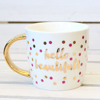 Hello Beautiful Ceramic Mug {14oz}