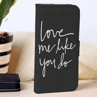 Love Me Like You Do | Ellie Goulding | Music | custom wallet case for iphone 4/4s 5 5s 5c 6 6plus case and samsung galaxy s3 s4 s5 s6 case