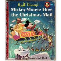 Mickey Mouse Flies the Christmas Mail Vintage 50s Book  Annie North Bedford Walt Disney Studio