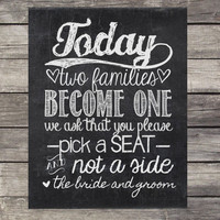 Chalkboard Wedding Sign - Instant Download, printable - Today two families become one/ Please, choose a seat/ not a side