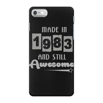 made in 1983 and still awesome iPhone 7 Case