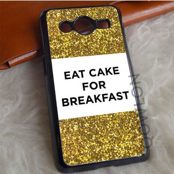 Eat Cake For Breakfast Samsung Galaxy Core 2 Case