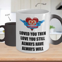 Still and Always Love My Husband Color Changing & White Coffee Mug Gift For Husband Him Men Women Dad Father Mother Grandfather Boyfriend